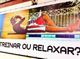 """Work Out or Chill Out?"" Banner outside Rio's Estação do Corpo (Body Station) Club."
